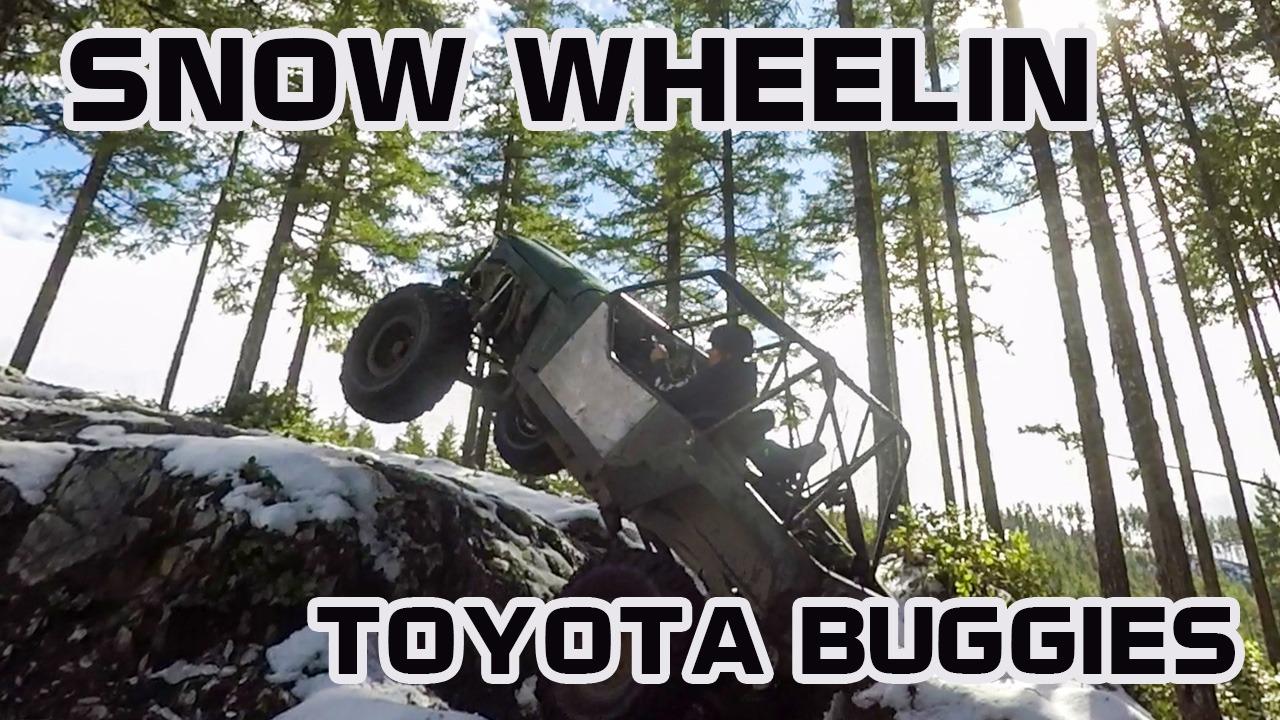 Snow Wheelin Round Two – Toyota Buggy Time